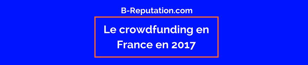 [Infographie] Le crowdfunding en France en 2017